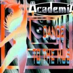 Dance to the music - Academia