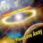 Take Your Love Away (radio edit) - Chart Houz