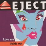 Love Me Inside Out (Radio Edit) - Eject