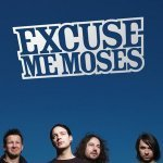 Way Out - Excuse Me Moses