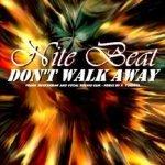 Don't walk away - Nite Beat