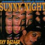 Sunny Night (Radio Version) - Sky Bazaar