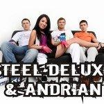 В больших городах - Steel Deluxe and Andrian