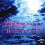 Heaven (Mike Prado Remix) - Timofey and Bartosz Brenes vs Terri B