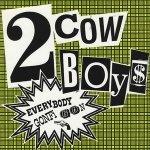 Everybody Gonfi-Gon (Radio Cut) - Two Cowboys