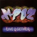 Live 2 Gether (Short FM Mix) - X-Poz